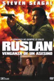 Ruslan: Venganza de un asesino