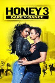 Honey 3: Vamos A Bailar