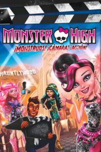 Monster High: ¡Monstruos! ¡Cámara! ¡Acción!