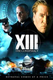 XIII – La conspiración