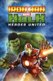 Iron Man & Hulk – Héroes Unidos
