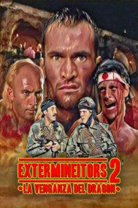 Extermineitors II: La venganza del Dragón