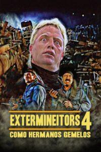 Extermineitors IV: Como hermanos gemelos