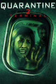 Quarentine 2: Terminal