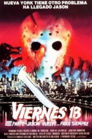 Viernes 13. Parte VIII: Jason vuelve… para siempre