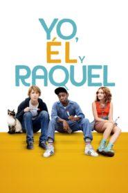 Yo, él y Raquel