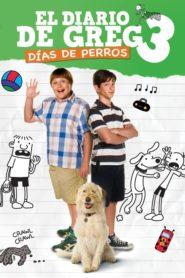 El diario de Greg 3: Días de perros