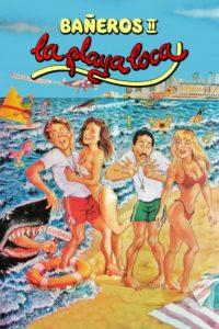 Bañeros II: La playa loca