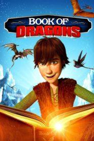 Cómo entrenar a tu dragón: El libro de los dragones