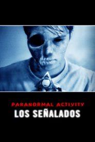 Paranormal Activity: Los señalados