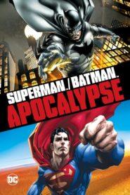 Superman/Batman: Apocalipsis