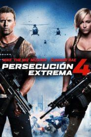 Persecución extrema 4