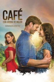 Cafe con aroma de mujer 2021