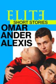 Élite historias breves: Omar Ander Alexis