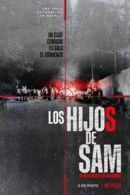 Los hijos de Sam: Un descenso a los infiernos: Season 1