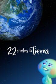 22 contra la Tierra