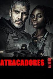 Atracadores: La serie